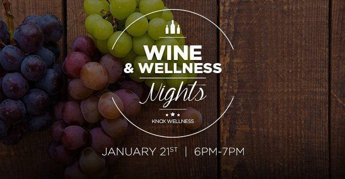 Wine & Wellness Nights – January 2016